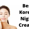 5 Best Korean Night Cream - Review 2021