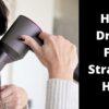 Hair Dryer For Straight Hair
